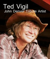 Ted Vigil's John Denver Tribute