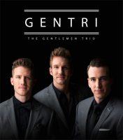GENTRI: The Gentlemen Trio